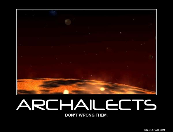Archailects- don't wrong them